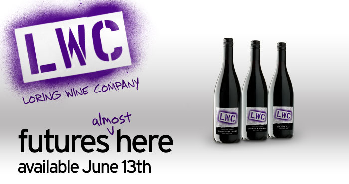 LWC 2010 Futures PreRelease Loring Wine Company Futures