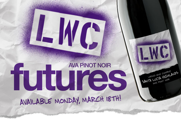 LWC 2011 Futures PreRelease3 01 Loring Wine Company Update